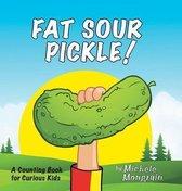 Fat Sour Pickle