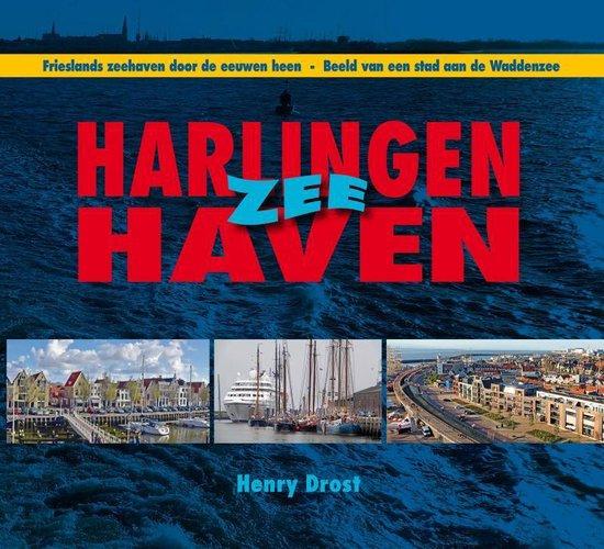 Harlingen Zee Haven - Henry Drost |