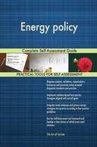 Energy Policy Complete Self-Assessment Guide