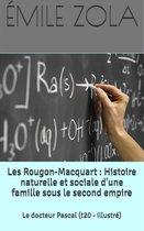 Les Rougon-Macquart : Histoire naturelle et sociale d'une famille sous le second empire