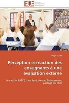 Perception Et R�action Des Enseignants � Une �valuation Externe