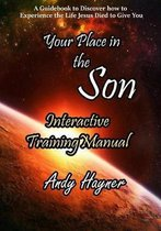 Your Place in the Son Interactive Training Manual