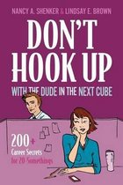 Boek cover Dont Hook Up with the Dude in the Next Cube van Nancy A Shenker