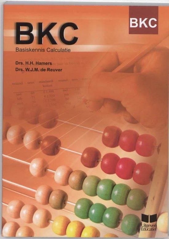 BKC Basiskennis Calculatie - H.H. Hamers  