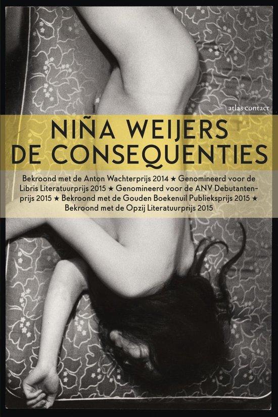 De consequenties - Niña Weijers |