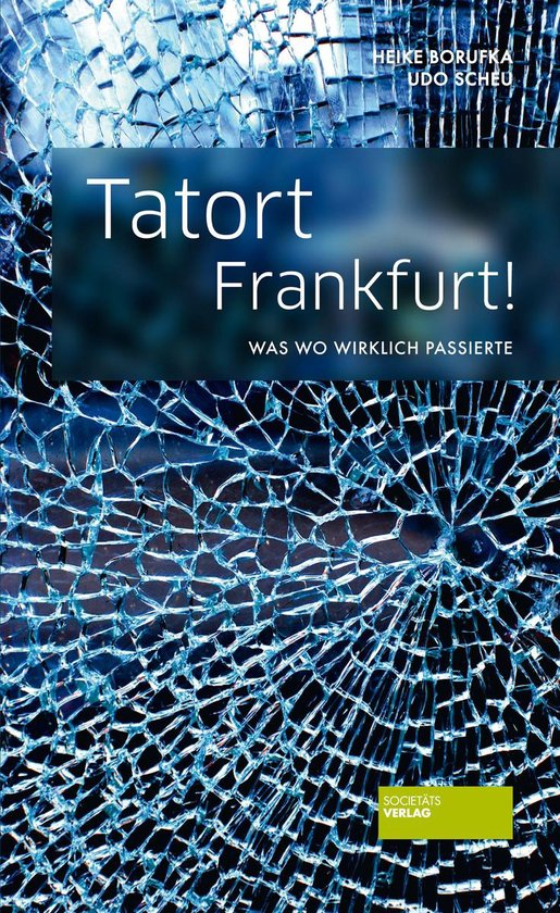 Tatort Frankfurt!
