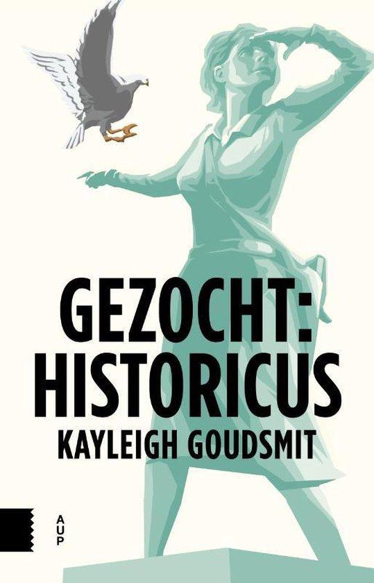 Boek cover Gezocht: historicus van Kayleigh Goudsmit (Paperback)