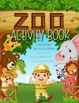 Zoo Activity Book with Coloring Pages, Dot to Dot Activities, Maze Puzzles, Find the Difference, Cut and Paste & More