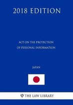 Act on the Protection of Personal Information (Japan) (2018 Edition)