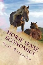 Horse Sense Economics
