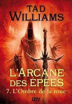 L'Arcane des épées - tome 7