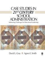 Case Studies in 21st Century School Administration