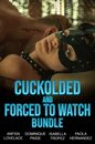Cuckolded And Forced To Watch Bundle