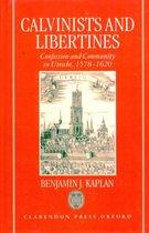 Calvinists and Libertines