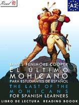 El último mohicano para estudiantes de español. Libro de lectura Nivel A2. Principiantes