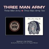 Three Man Army/Three Man Army Two