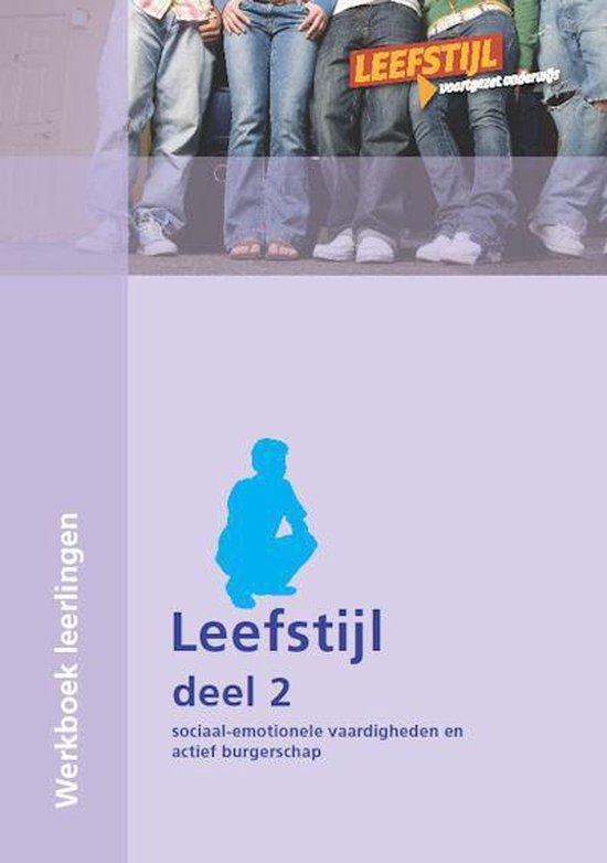 Leefstijl Deel 2 Werkboek leerlingen - Jose Banens   Fthsonline.com