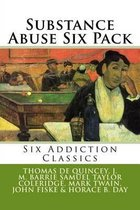 Substance Abuse Six Pack
