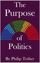 The Purpose of Politics