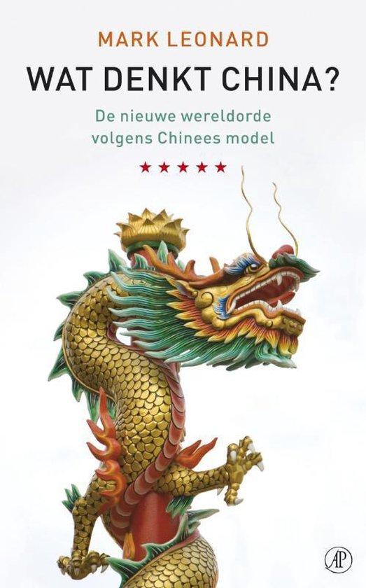 Wat Denkt China? - M. Leonard |
