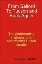 From Salford to Tucson and Back Again