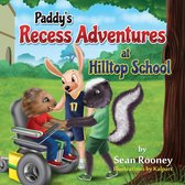 Paddy's Recess Adventures at Hilltop School