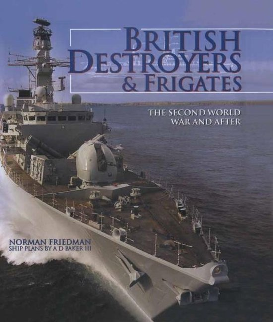 British Destroyers & Frigates