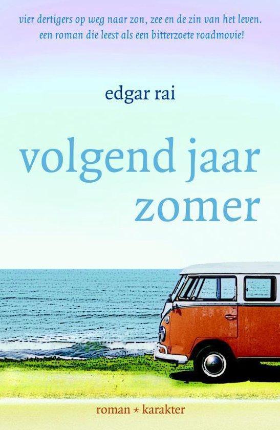 Volgend jaar zomer - Edgar Rai |