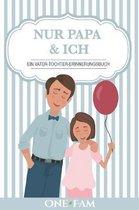 Nur Papa & Ich - Ein Vater-Tochter Erinneringsbuch