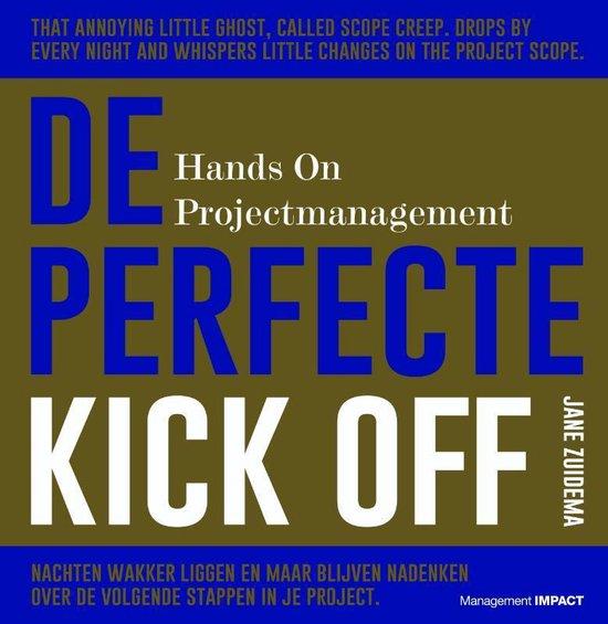 De Perfecte Kick Off - Jane Zuidema  