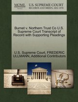 Burnet V. Northern Trust Co U.S. Supreme Court Transcript of Record with Supporting Pleadings