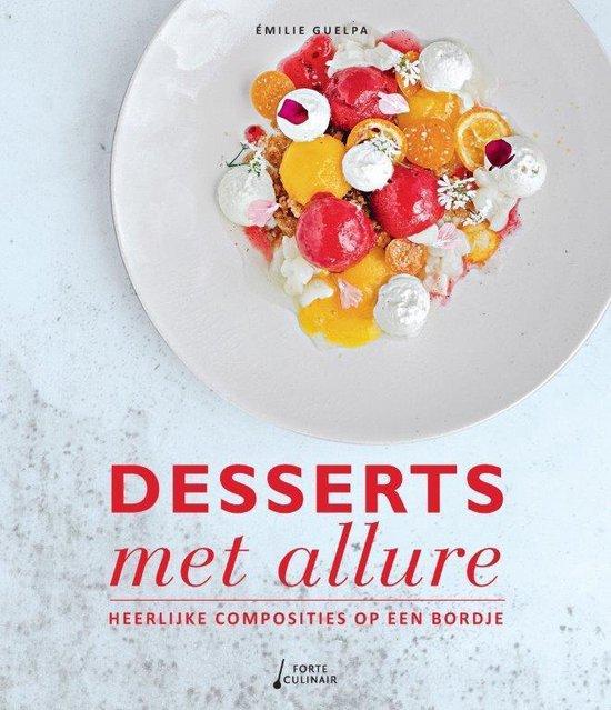Desserts met allure - Émilie Guelpa pdf epub
