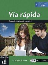 Vía rápida (nivel A1-B1) libro del alumno + audio-cd's (2x)