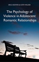 Omslag The Psychology of Violence in Adolescent Romantic Relationships