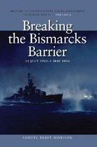 Breaking the Bismark's Barrier, 22 July 1942 - 1 May 1944