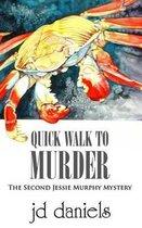 Quick Walk to Murder