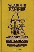 Boek cover Ausgerechnet Deutschland van Wladimir Kaminer