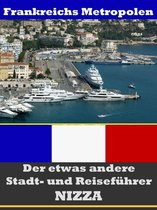 Nizza - Der etwas andere Stadt- und Reiseführer - Mit Reise - Wörterbuch Deutsch-Französisch