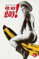 Oh My Gay!