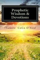Prophetic Wisdom & Devotions