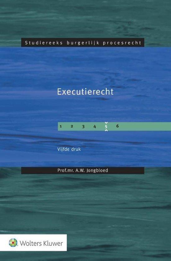 Studiereeks burgerlijk procesrecht 5 - Executierecht - A.W. Jongbloed | Fthsonline.com