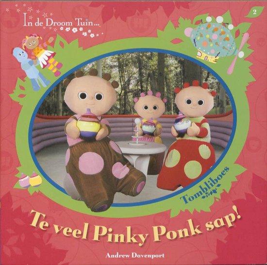 In De Droomtuin / Te Veel Pinky Ponk Sap! - Andrew Davenport |