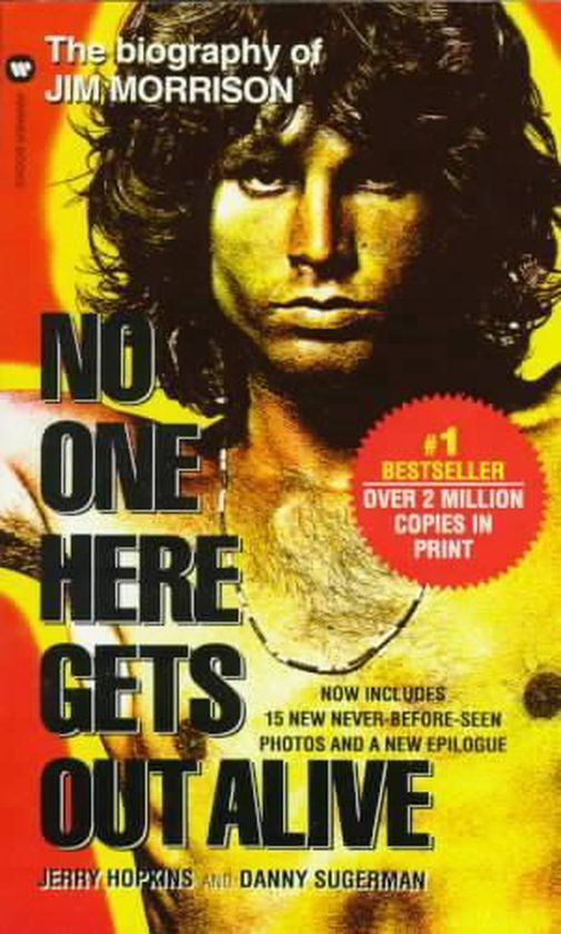 Boek cover No One Gets out of Here Alive van Jerry Hopkins (Paperback)