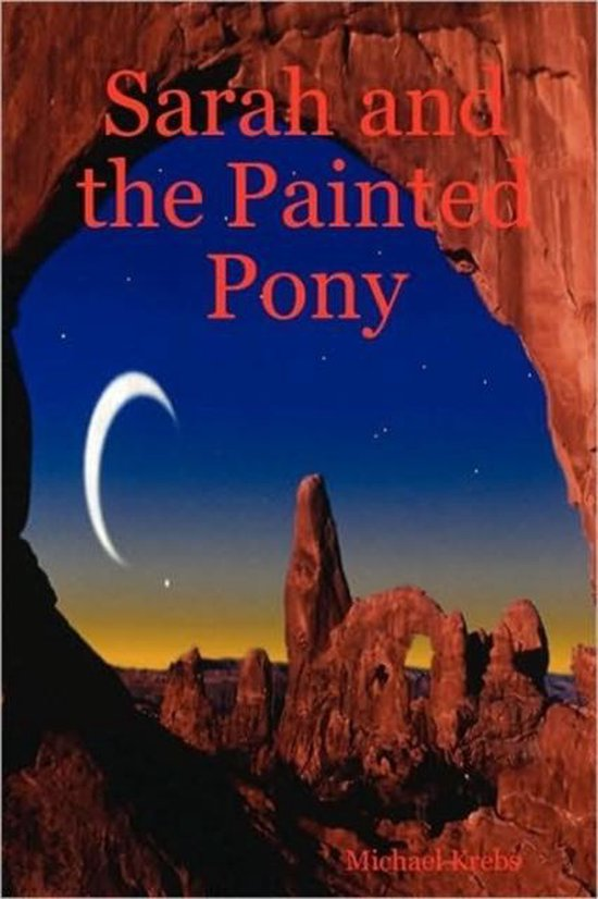 Sarah and the Painted Pony