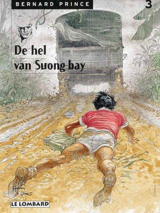 Bernard prince 03. de hel van suong-bay - Huppen, Hermann |
