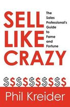 Sell Like Crazy