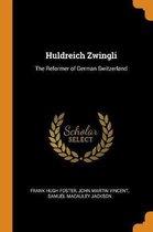 Huldreich Zwingli