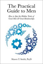 The Practical Guide to Men