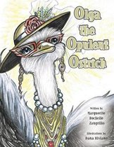 Olga the Opulent Ostrich