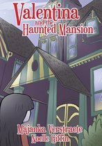 Valentina and the Haunted Mansion (Valentina's Spooky Adventures - 1)
